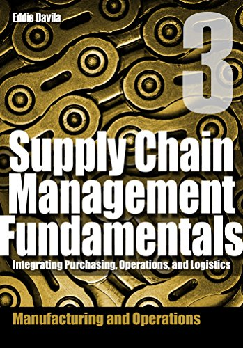supply-chain-management-fundamentals-3-integrating-purchasing-operations-logistics-module-three-supp
