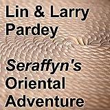 Seraffyn's Oriental Adventu
