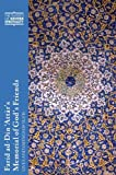 Farid Ad-Din 'Attar's Memorial of God's Friends: Translated with an Introduction by Paul Losensky: Lives and Sayings of Sufis (Classics of Western Spirituality Series)