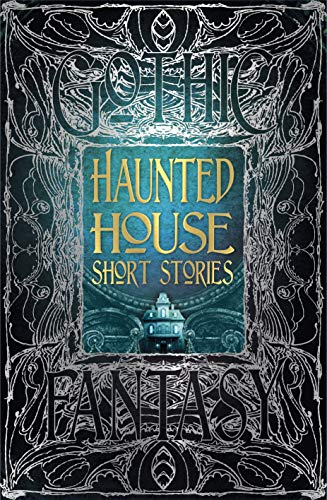 - Haunted House Short Stories (Gothic Fantasy)