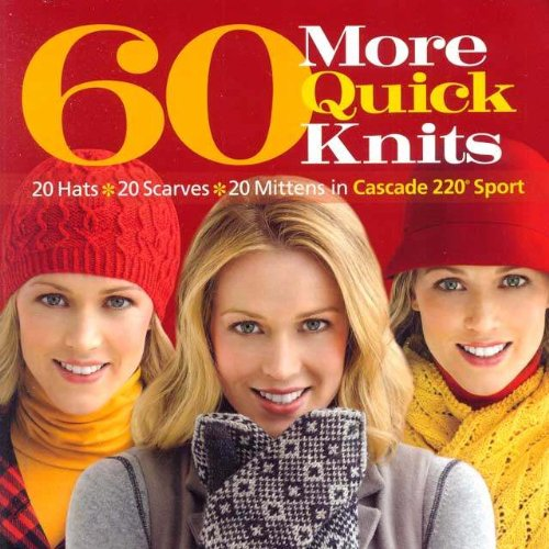 (Cascade Yarns Pattern Books, 60 More Quick)