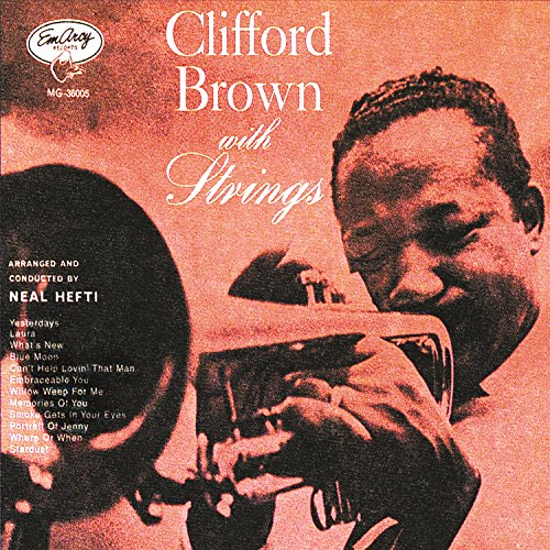 (Clifford Brown With Strings)