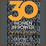 30 Women in Power: Their Voices, Their Stories | Naina Lal Kidwai