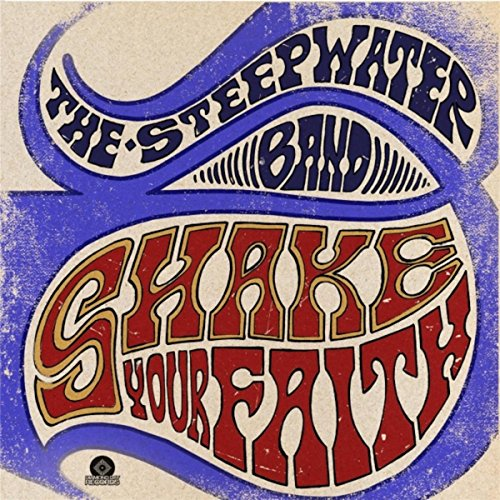 Shake Your Faith (Deluxe) (Steepwater Band)