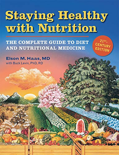 Staying Healthy with Nutrition, rev: The Complete