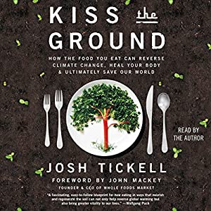 Kiss the Ground Audiobook