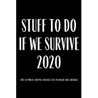 Stuff To Do If We Survive 2020 The Ultimate Couples Bucket List Planner And Journal: Great Gag Gift for Couples 100…