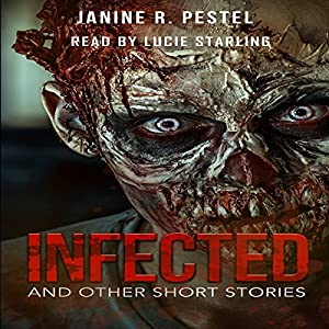 Infected and Other Short Stories Audiobook