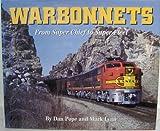 Warbonnets, Dan Pope and Jeffrey Moreau, 156342004X