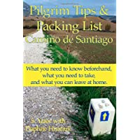 Pilgrim Tips & Packing List Camino de Santiago: What you need to know beforehand, what you need to take, and what you…