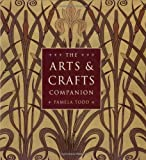 The Arts and Crafts Companion, Pamela Todd, 0821228412