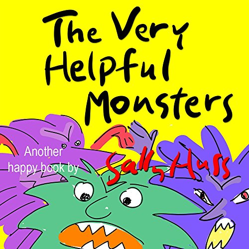 The Very Helpful Monsters (Funny Bedtime Story/Children's Picture Book About Spreading Kindness) -
