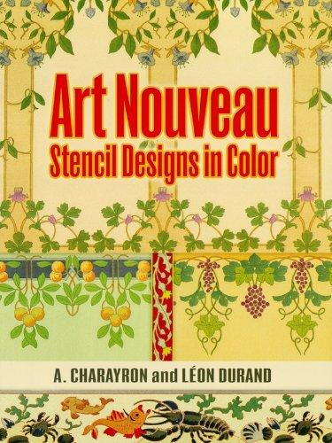 Art Nouveau Stencil Designs in Color (Dover Pictorial ()