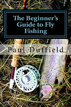 The beginner 39 s guide to fly fishing ebook for Beginners guide to fishing