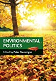 Environmental Politics, Peter Dauvergne, 1781009015