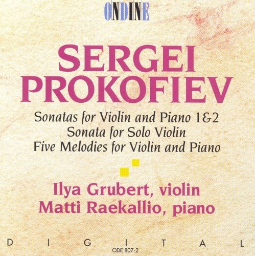 Prokofiev, S.: Violin Sonatas Nos. 1 and 2 / Violin Sonata in D Major / 5 Melodies