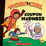 Coupon Madness, Annie Auerbach and Word Girl Staff, 0545100402
