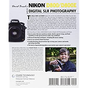 David Busch's Nikon D800/D800E Guide to Digital SLR Photography (David Busch's Digital Photography Guides)