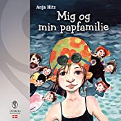 Mig og min papfamilie (Mig og min papfamilie 1) | Anja Hitz