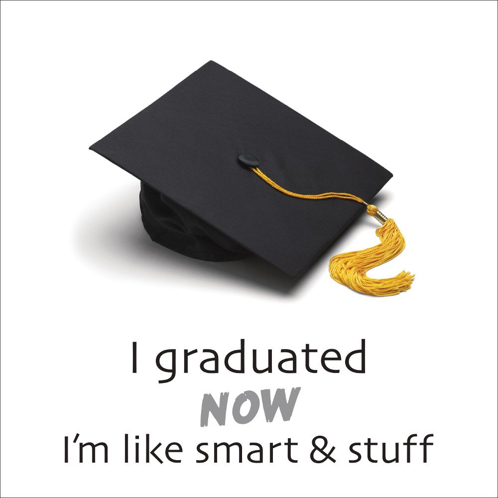 クラブパック192 cm I Graduated Now I ' m Likeスマート& Stuff