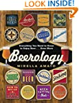 Beerology: Everything You Need to Kno...