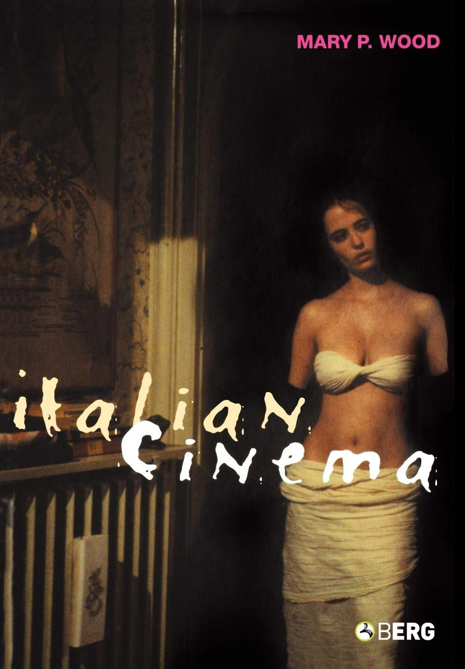 Italian Cinema di Mary P. Wood