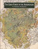 The Great Forest of the Adirondacks, McMartin, Barbara, 0925168297