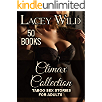 CLIMAX Collection: 50 Books - TABOO SEX STORIES FOR ADULTS