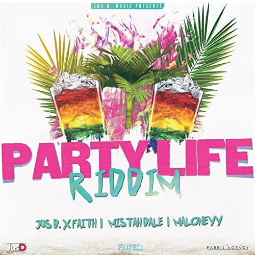 Party Life Riddim