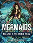 Mermaids: An Adult Coloring Book with...