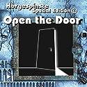 Open the Door (Hörgespinste - Special Edition 1) Hörspiel von Marco Göllner Gesprochen von: Andreas Fröhlich, Marco Göllner