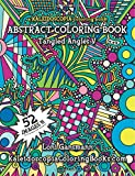 Tangled Angles 5: A Kaleidoscopia Coloring Book: An Abstract Coloring Book (Volume 5)