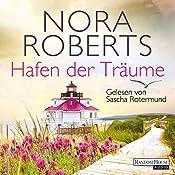 Hafen der Träume (Quinn-Saga 3)   Nora Roberts