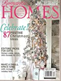 img - for romantic homes Magazine December 2012 book / textbook / text book