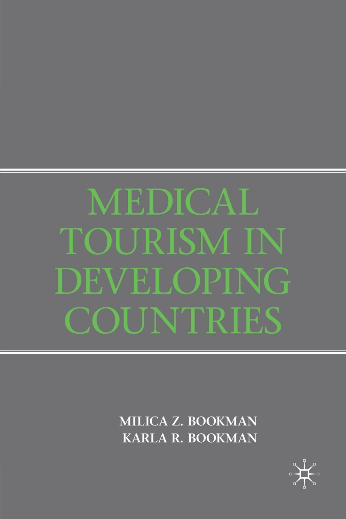 Download Medical Tourism in Developing Countries PDF