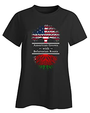 American Grown With Belarusian Roots Great Belarus Gifts - Ladies T-shirt