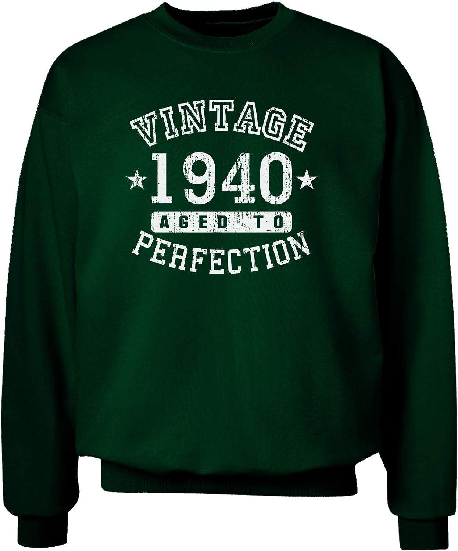 TOOLOUD 80th Birthday Vintage Birth Year 1940 Adult Dark Sweatshirt