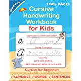 Cursive Handwriting Workbook For Kids: Cursive for beginners workbook. Cursive letter tracing book. Cursive writing practice