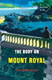 The Body on Mount Royal