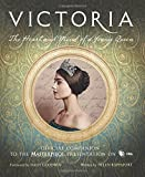 img - for Victoria: The Heart and Mind of a Young Queen: Official Companion to the Masterpiece Presentation on PBS book / textbook / text book