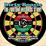 Dirty Boogie: The Fortune Records Story - Various