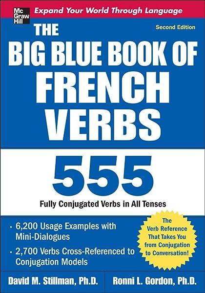 Amazon Com The Big Blue Book Of French Verbs Second Edition 9780071591485 Stillman David Gordon Ronni Books