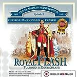 Royal Flash - Flashman in Deutschland (Flashman 2) | George MacDonald Fraser