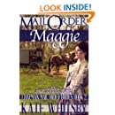 Mail Order Maggie - A Clean Historical Mail Order Bride Story (Chapman Mail Order Brides Book 2)