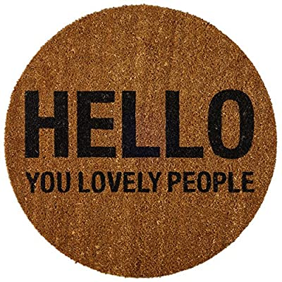 "Bloomingville ""Hello You Lovely People Round Coir Doormat"