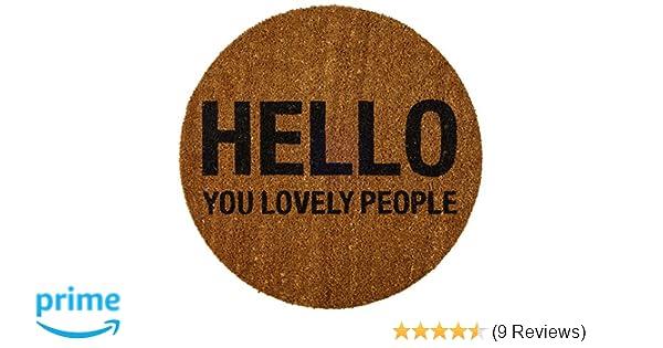 Bloomingville Round Coir Doormat,Hello You Lovely People