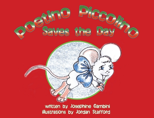 Poetino Piccolino Saves the Day by J M Giusti-Gambini Pub Llc