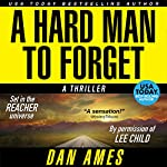 A Hard Man to Forget | Dan Ames