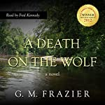 A Death on the Wolf | G. M. Frazier
