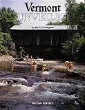 Vermont Unveiled, Jim C. Cunningham, 0965554007